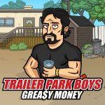 Trailer Park Boys MOD APK (Unlimited Money)
